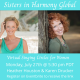 Sisters in Harmony Global with Karen Drucker
